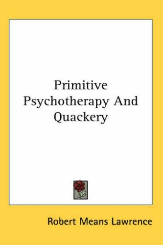 Primitive Psychotherapy And Quackery