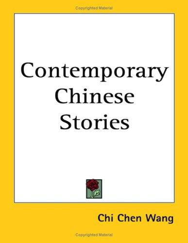 Contemporary Chinese Stories