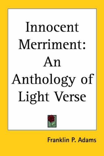 Innocent merriment by Franklin P. Adams