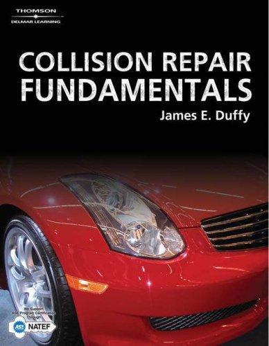 Collision Repair Fundamentals by James E. Duffy