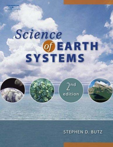 Science of Earth Systems by Stephen Butz