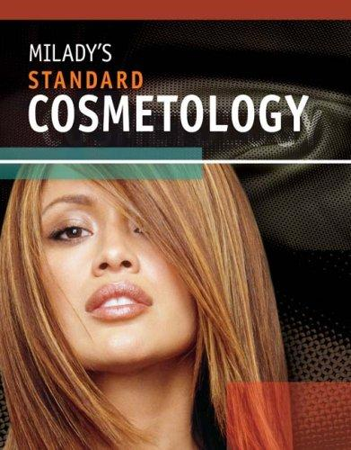 MILADY'S STANDARD COSMETOLOGY TEXTBOOK 2008 (Milady's Standard Cosmetology) by Milady