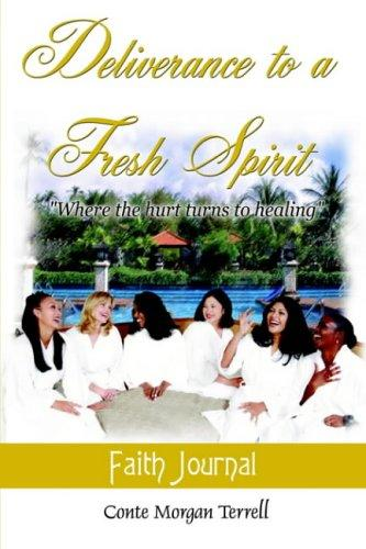 Deliverance to a Fresh Spirit