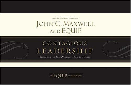 Contagious Leadership Kit by John C. Maxwell