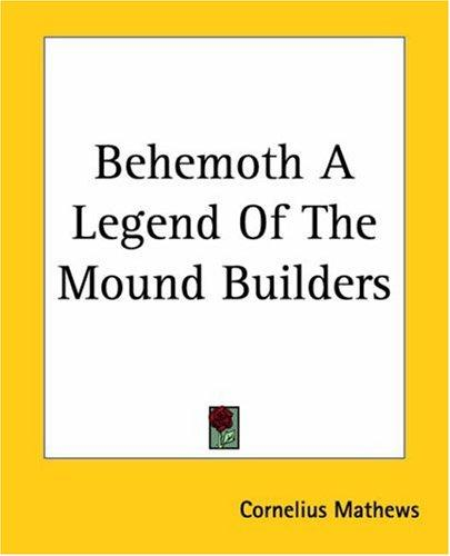 Behemoth A Legend Of The Mound Builders