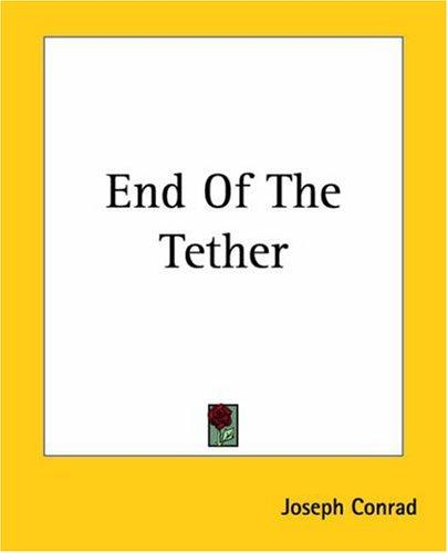 End Of The Tether