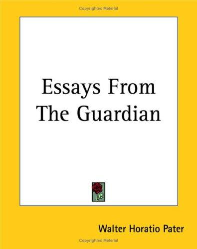 Essays From The Guardian