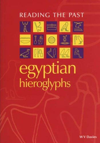 Egyptian hieroglyphs by W. V. Davies