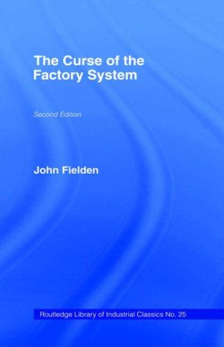 The curse of the factory system.