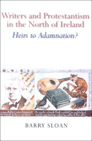 Writers and Protestantism in the north of Ireland by Barry Sloan