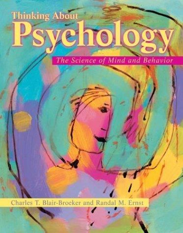 Thinking about psychology by Charles T. Blair-Broeker