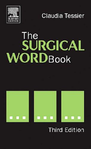 The Surgical Word Book by Claudia J. Tessler