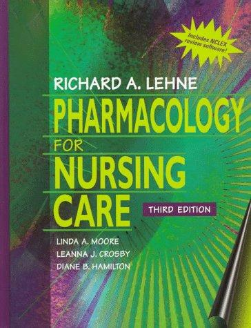Pharmacology for nursing care by Richard A. Lehne
