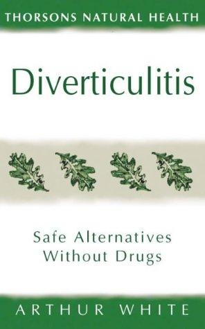 Diverticulitis by Arthur White