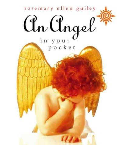 An Angel in Your Pocket by Rosemary Guiley