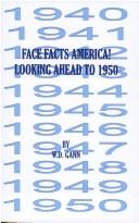 Face Facts America or Looking Ahead to 1950 by W. D. Gann
