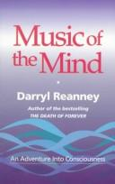 Music of the Mind by Darryl Reanney