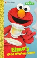 Elmo's Good Manners Game by Golden Books