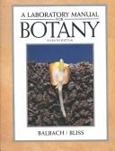 Laboratory Manual for Botany by Margaret Balbach, L. C. Bliss, Harold E. Balbach