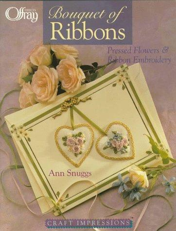 Craft Impressions: A Bouquet Of Ribbons by Ann Snuggs