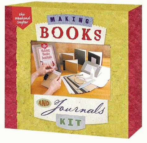 Making Books & Journals Book & Kit by Inc. Sterling Publishing Co.