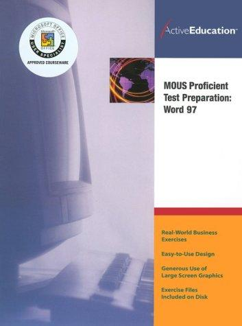 Word 97 (MOUS) Proficient Test Preparation by ActiveEducation
