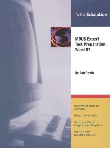 Word 97 (MOUS) Expert Test Preparation by ActiveEducation