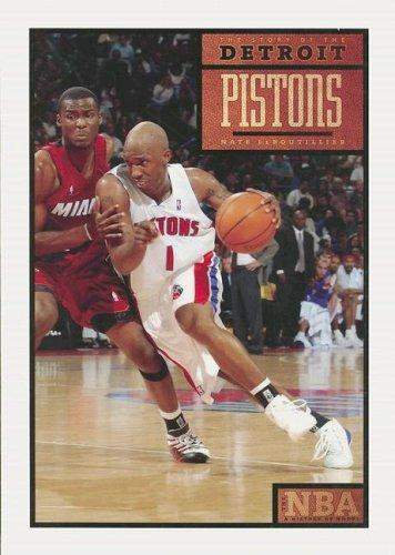 The Story of the Detroit Pistons (The NBA: a History of Hoops) (The NBA: a History of Hoops) by Nate Leboutillier