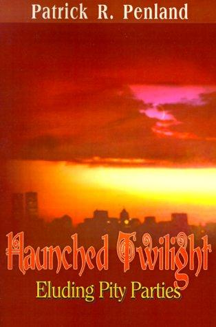 Haunched Twilight by Patrick Penland