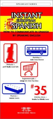 Instant European Spanish by James Kavanagh