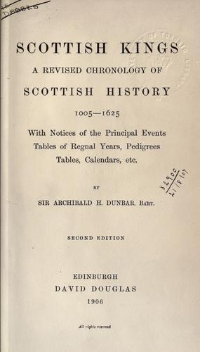 Scottish kings by Dunbar, Archibald Hamilton Sir