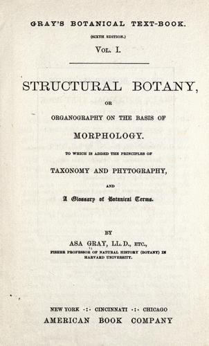 Structural botany by Asa Gray