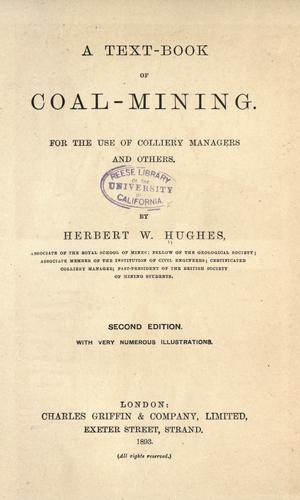 A text-book of coal-mining by Herbert W. Hughes