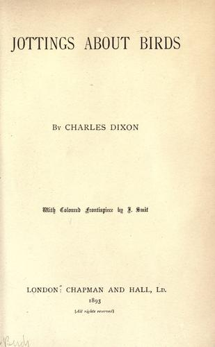 Jottings about birds by Dixon, Charles