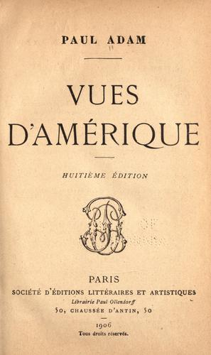 Vues d'Amérique by Paul Adam