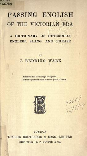 Passing English of the Victorian era by James Redding Ware