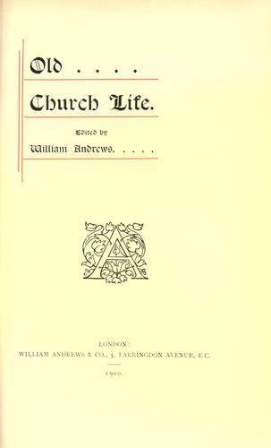 Old Church life by Andrews, William
