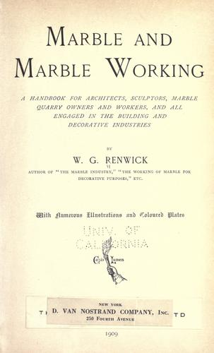 Marble and marble working by W. G. Renwick