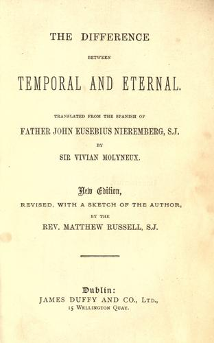 The difference between temporal and eternal by Juan Eusebio Nieremberg