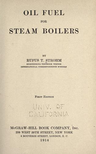 Oil fuel for steam boilers by Rufus T. Strohm