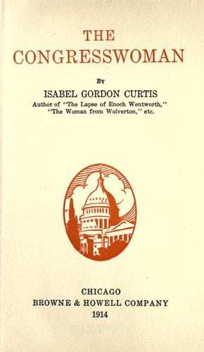 The congresswoman by Isabel Gordon Curtis