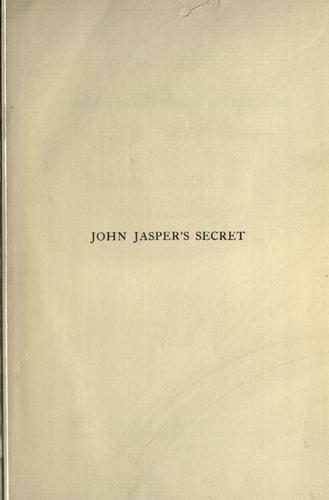 John Jasper's Secret by Wilkie Collins, Charles Dickens, Henry Morford
