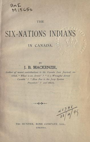 The Six-Nations Indians in Canada.