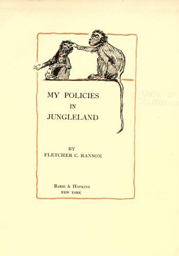 My policies in Jungleland