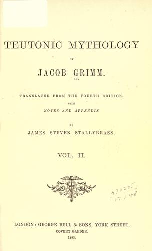 Teutonic mythology by Brothers Grimm