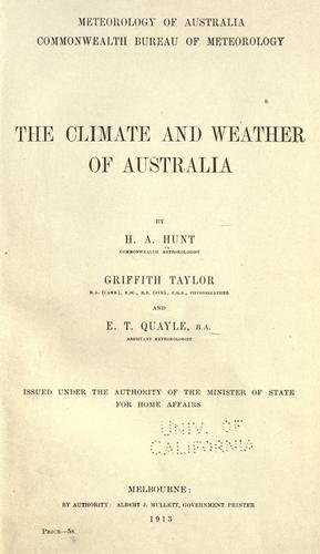 The climate and weather of Australia by H. A. Hunt