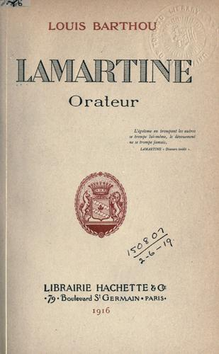 Lamartine, orateur by Barthou, Louis