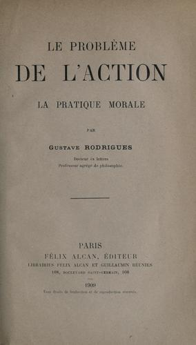 Le probleme de l'action by Rodrigues, Gustave