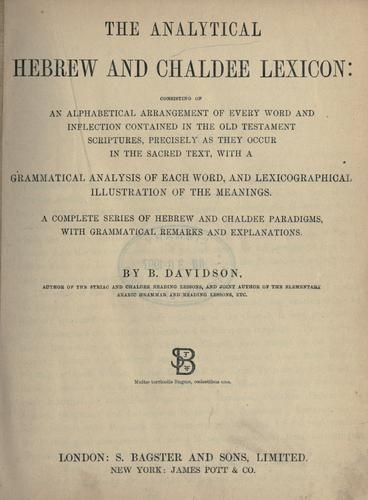 The analytical Hebrew and Chaldee lexicon by Benjamin Davidson
