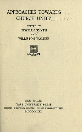 Approaches towards church unity by Smyth, Newman